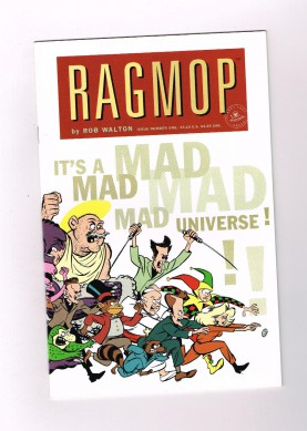 RAGMOP-Acclaimed-first-print-10-part-series-by-Rob-Walton-from-Planet-Lucy-NM-301088118996
